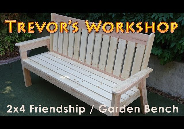 2 215 4 Friendship Garden Bench Woodwork Projects Plans